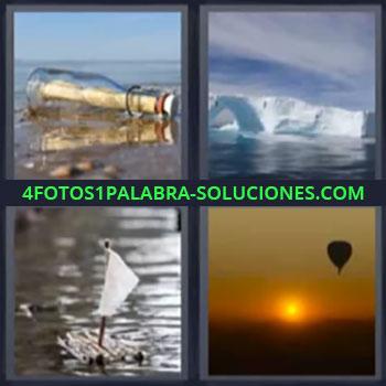 4 Fotos 1 Palabra - seis-letras botella con mensaje. Iceberg. Balsa con vela de juguete. Globo aerostatico al atardecer.