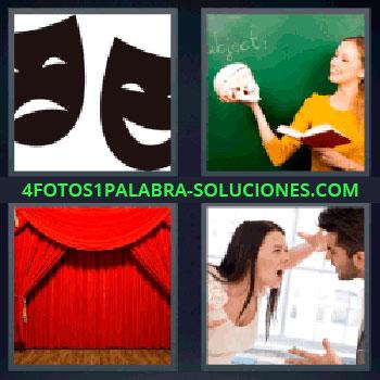 4 Fotos 1 Palabra - seis-letras caretas de teatro, Mujer con cráneo en la mano, Escenario y telón de teatro, Mujer y hombre discutiendo.