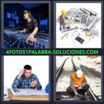 4 Fotos 1 Palabra - siete-letras arquitecto mezclador, dj, vías de tren, obrero, planos, hombre pensando