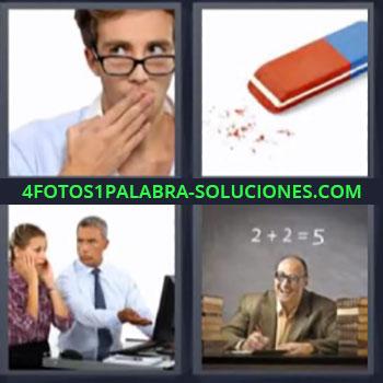 4 Fotos 1 Palabra - siete-letras goma de borrar, Hombre con mano en la boca, Profesor con pizarra detrás