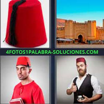4 Fotos 1 Palabra - sombrero rojo. Castillo o fortaleza. Hombre vestido de rojo. Señor con gorra. Marroquí o árabe.