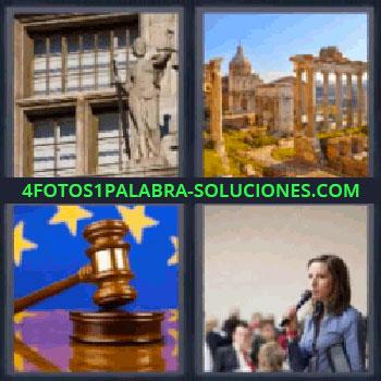 4 Fotos 1 Palabra - ruinas martillo, ventana y estatua, ruinas, martillo de juez y bandera de Europa, mujer hablando por micrófono.