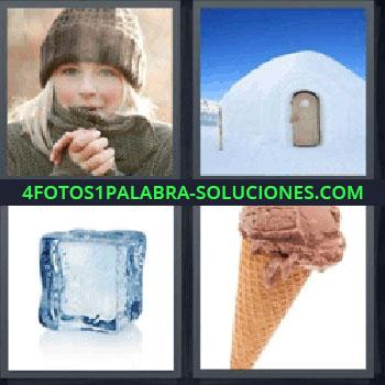 4 Fotos 1 Palabra - cinco-letras helado, chica muy abrigada, casa de nieve, iglú, cubito de hielo.