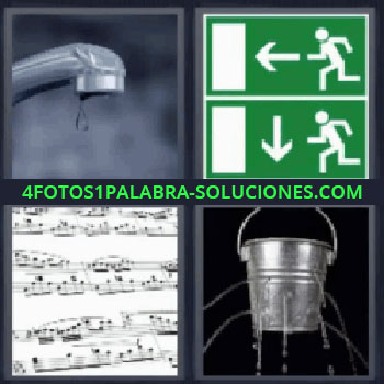4 Fotos 1 Palabra - seis-letras grifo con gota, señal de salida, partitura, cubo de agua agujereado.