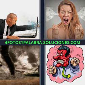 4 Fotos 1 Palabra - seis-letras hombre enfadado laptop. Mujer echando humo por los oídos. Tornados tormenta. Dibujo hombre cara roja.