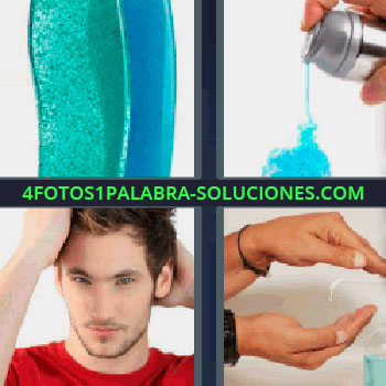4 Fotos 1 Palabra - seis-letras líquido azul y verde, chico de rojo tocando su pelo, peinándose o poniéndose gomina, lavando las manos, bote plateado del que sale gel o jabón azul.