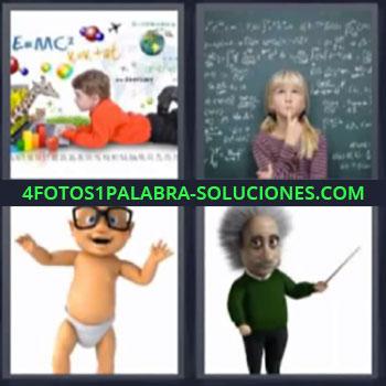 4 Fotos 1 Palabra - siete-letras bebe con lentes , Niño aprendiendo, Niña con pizarra detrás, Dibujo de científico Einstein