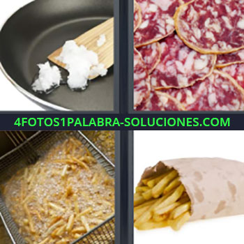 4 Fotos 1 Palabra - seis-letras Friendo en una sartén. Salchichón. Freidora con papas o patatas. papas fritas en bolsita.
