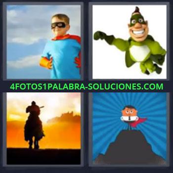 4 Fotos 1 Palabra - niño superman, Dibujo verde con antifaz, Hombre a caballo, Dibujos animados o caricatura
