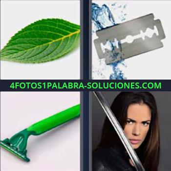 4 Fotos 1 Palabra - cinco-letras cuchilla de afeitar. Hoja verde de un árbol. Maquinilla de afeitar. Mujer con espada