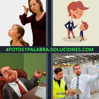 4 Fotos 1 Palabra - cinco-letras mandar. Madre riñendo a hija. Dibujos o caricaturas. Hombres trabajando con corbata y otro con chaleco amarillo.