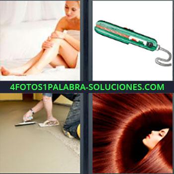 4 Fotos 1 Palabra - Pelo. Mujer tocándose la pierna. Plancha del pelo. Albañil arreglando el suelo. Mujer cabello largo pelirroja.