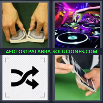 4 Fotos 1 Palabra - cinco-letras cartas dj, Dos manos barajando cartas, Mesa de disc jockey, Señal con dos flechas cruzándose, Mezclando cartas.