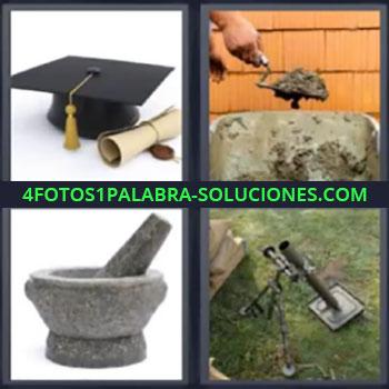 4 Fotos 1 Palabra - cinco-letras gorro de graduacion, Albañil poniendo cemento, Majador de piedra, Lanzagranadas.