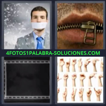 4 Fotos 1 Palabra - siete-letras hombre boca tapada, boca con cremallera cerrada, manos con símbolos de sordomudos