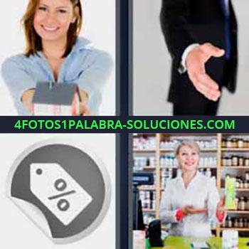 4 Fotos 1 Palabra - cinco-letras hombre dando la mano. Mujer con pequeña casa en las manos. Etiqueta ofertas porcentaje. Mujer en tienda o farmaceutica.