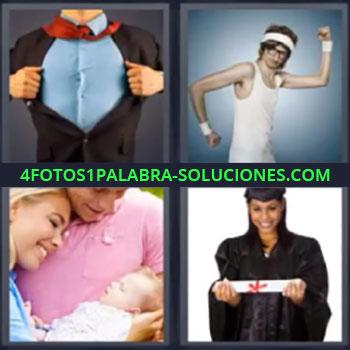 4 Fotos 1 Palabra - siete-letras bebe graduada, Hombre abriéndose la camisa, Joven haciendo ejercicio, Padres con bebe en brazos, Chica con su diploma de graduación.