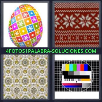 4 Fotos 1 Palabra - siete-letras huevo de colores. Tela de flores. Sintonia television.