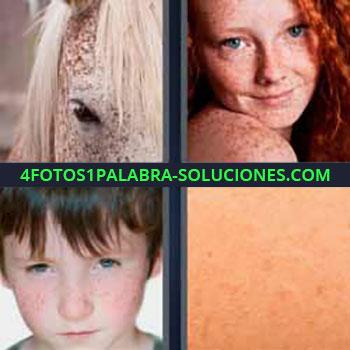 4 Fotos 1 Palabra - cinco-letras caballo. Niña pelirroja. Niño con granos en la cara. Lunares. Mancha, mota, pinta.