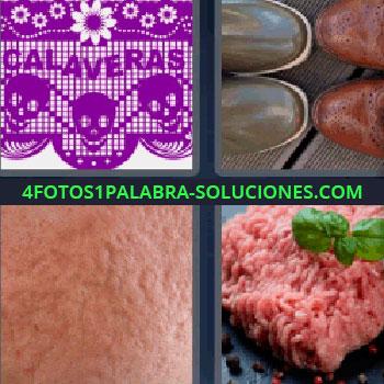 4 Fotos 1 Palabra - siete-letras calaveras. Puntas de dos pares de zapatos. Piel con granitos. Carne picada.