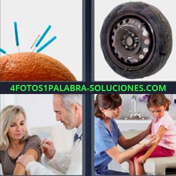 4 Fotos 1 Palabra - ocho-letras doctor con paciente. Agujas clavadas en naranja. Rueda o neumático roto. Médico poniendo inyección a mujer. Enfermera vacunando a niña