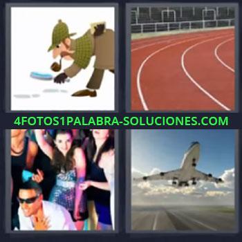 4 Fotos 1 Palabra - cuatro-letras detective, Instalacion deportiva, Carriles para correr, Bailando, Avion despegando