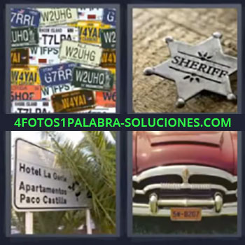 4 Fotos 1 Palabra - matriculas, Sheriff, Cartel de señalizacion, Coche antiguo