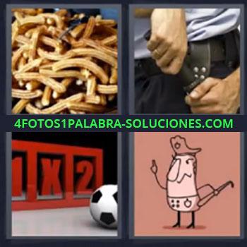 4 Fotos 1 Palabra - cinco-letras churros, Guardia de seguridad con macana, Loteria o quiniela, Dibujo de policia