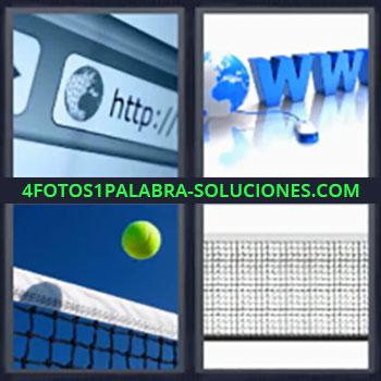 4 Fotos 1 Palabra - www http, Barra buscador internet, Pelota de tenis, Red de tenis.