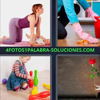 4 Fotos 1 Palabra - mujer con bebé. Persona limpiando el suelo. Niña jugando. Una rosa.