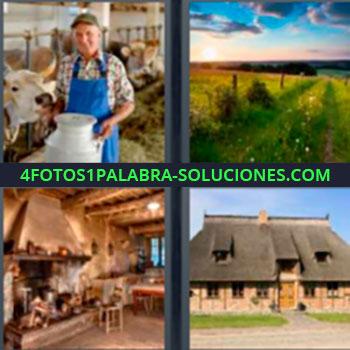 4 Fotos 1 Palabra - ocho-letras granja. Granjero cuidando vacas con barreño de leche. Campo lleno de pastos verdes. Chimenea. Casa de campo.
