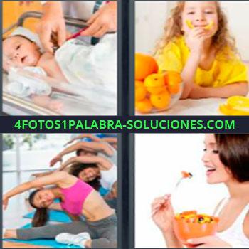 4 Fotos 1 Palabra - cinco-letras frutas bebé. Bebe en hospital. Niña comiendo naranjas. Mujeres haciendo deporte. Mujer comiendo fruta.