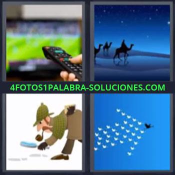 4 Fotos 1 Palabra - seis-letras control remoto. Mando a distancia. Camellos desierto noche. Dibujo detective. Flecha en el cielo.