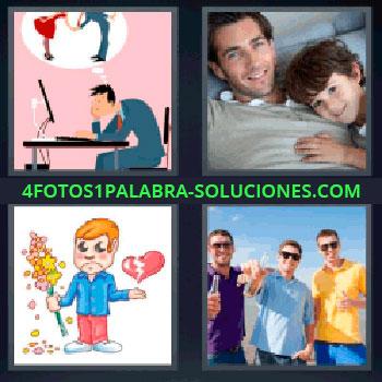 4 Fotos 1 Palabra - cinco-letras corazon roto. Dibujo hombre pensando. Padre con su hijo sonriendo. Tres jóvenes juntos tomando algo.