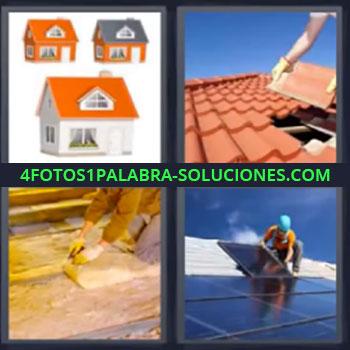 4 Fotos 1 Palabra - seis-letras casa, tres casas, reparando tejado, obrero construyendo, colocando placas solares …