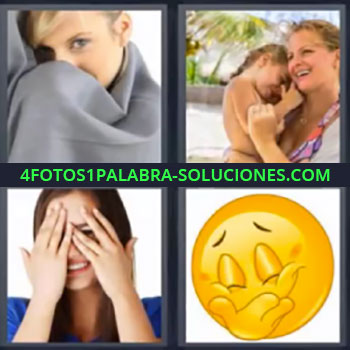 4 Fotos 1 Palabra - mujer con manta gris, Niña en brazos de su madre, Chica tapándose la cara con las manos, Carita feliz.