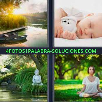 4 Fotos 1 Palabra - siete-letras bebe dormido con peluche. Barca en el lago. Estanque con figura oriental. Mujer haciendo meditación.