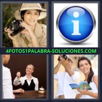 4 Fotos 1 Palabra - cuatro-letras fotografa informacion, Un símbolo con una i, Recepción de un hotel, Pareja fotografiando en vacaciones.