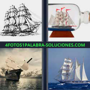 4 Fotos 1 Palabra - siete-letras barco grande. Galeón. Botella con barco dentro. Barcos de vela. Veleros.