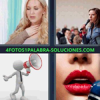 4 Fotos 1 Palabra - mujer con micrófono en una sala con más gente, mujer rubia de pelo largo con la mano en el cuello, muñeco con megáfono, labios rojos con micrófono.