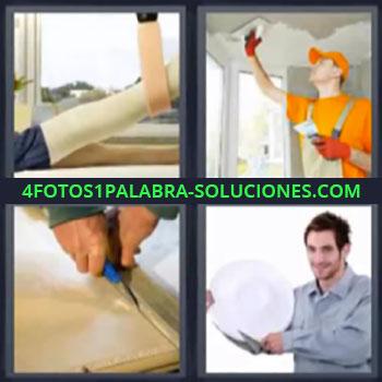 4 Fotos 1 Palabra - pintor, escayola o persona escayolada, pintor arreglando techo, persona cortando con cuter