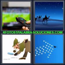 4 fotos 1 Palabra - 6 letras: Camellos desierto noche Control remoto Dibujo detective Flecha en el cielo Mando a distancia |