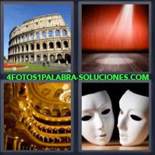 4 fotos 1 Palabra - 6 letras: Caretas o mascaras blancas Coliseo de roma Escenario Interior palacio |