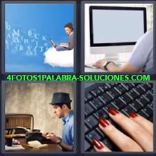4 Fotos 1 Palabra - computadora Chica con ordenador en nube enfrente de letras flotantes Joven escritor con máquina de escribir antigua Mujer con uñas rojas en teclado Señor con computadora fija |
