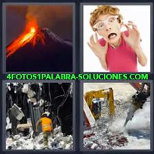 4 Fotos 1 Palabra - chica gritando asustada edificio destruido con obrero martillo mecánico rompiendo el suelo. Volcán en erupción |