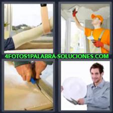 4 Fotos 1 Palabra - 4 Letras: Pintor, Escayola O Persona Escayolada, Pintor Arreglando Techo, Persona Cortando Con Cuter |
